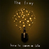 Partition How to save a life The Fray