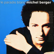 Partition Le paradis blanc Michel Berger