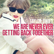Partition We Are Never Ever Getting Back Together Taylor Swift