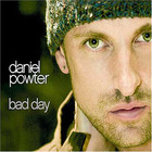 Bad day - Daniel Powter