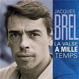La valse à mille temps - Jacques Brel